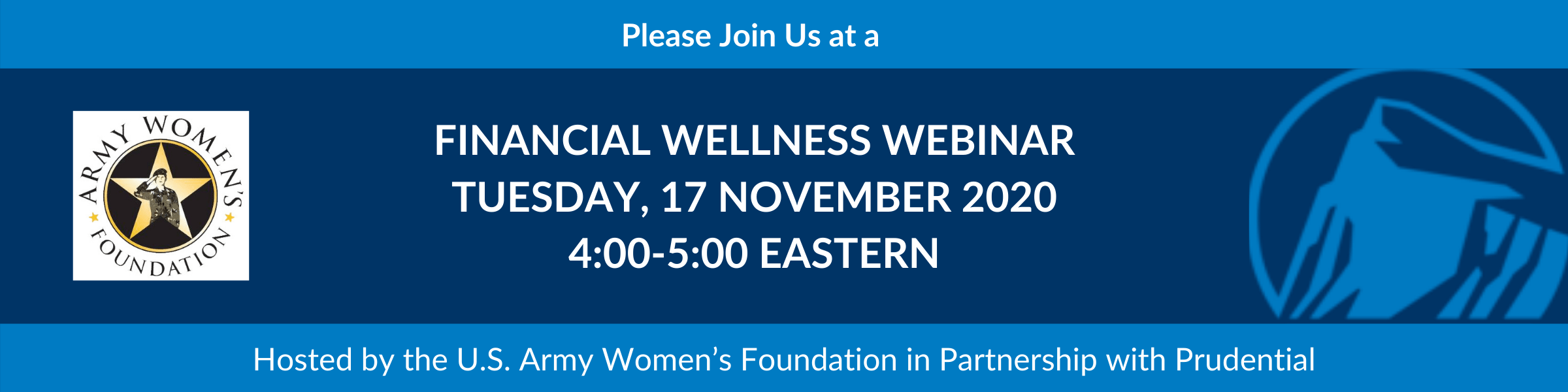 Financial Wellness Webinar hosted by U.S. Army Women's Foundation in partnership with Prudential on November 17, 2020